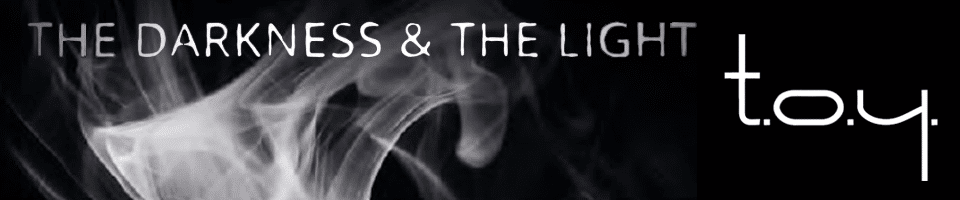 New T.O.Y. release: The Darkness & The Light