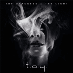 T.O.Y. | The Darkness and The Light (MCD)