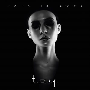 TOY Pain is Love Vinyl (SKU NORD10005)