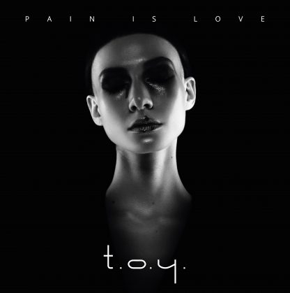 TOY Pain is Love Vinyl (SKU NORD10005)