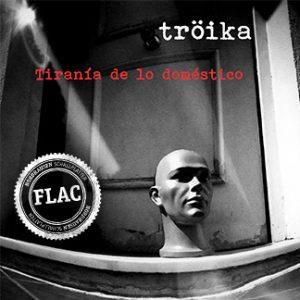 Tröika | Tiranía de lo doméstico (NORDFLAC-40001)