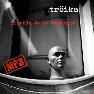Tröika   Tiranía de lo doméstico (NORDMP3-40001)