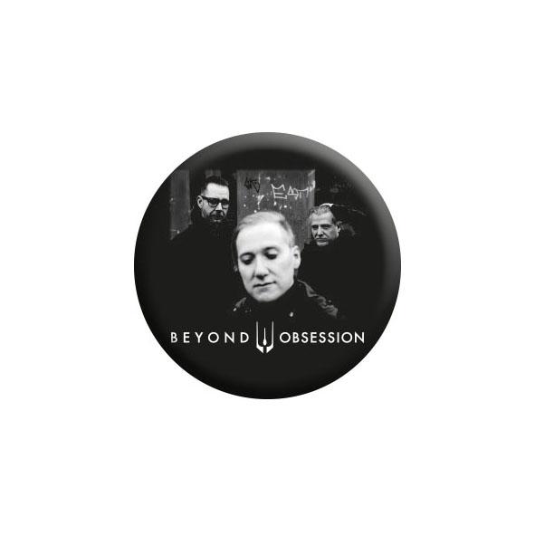 Beyond Obsession Button (MERCH30019)