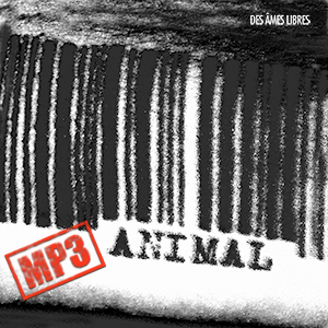 Des Âmes Libres - Animal (NORDMP3-20006)