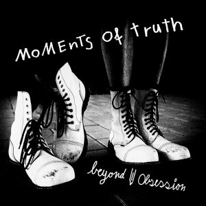 Beyond Obsession Moments of Truth (NORD30010)