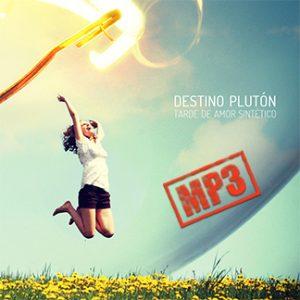 Destino Plutón | Tarde de Amor Sintético (NORDMP3-50004)
