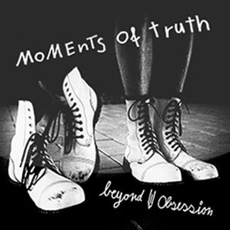 Beyond Obsession | Moments of Truth (NORD30002)