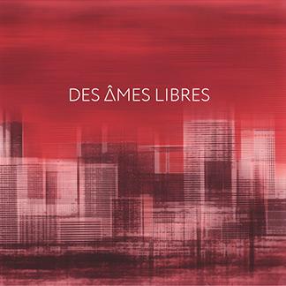 Des Âmes Libres | Des Âmes Libres (NORD20001)