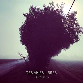 Des Âmes Libres | Remixes (NORD20004)