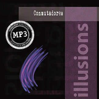 Conmutadores | Illusions