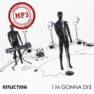 Reflection | I'm gonna die (NORDMP3-70005)
